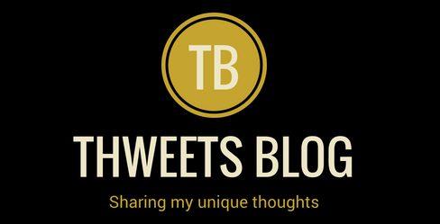 Thweets Blog